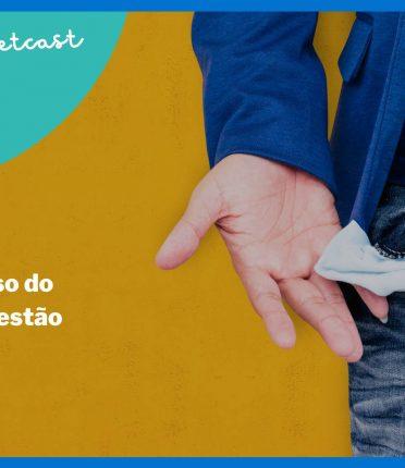 Pocketcast Mais Gestão, Episódio #11 - A versão de Bolso do Podcast Mais Gestão