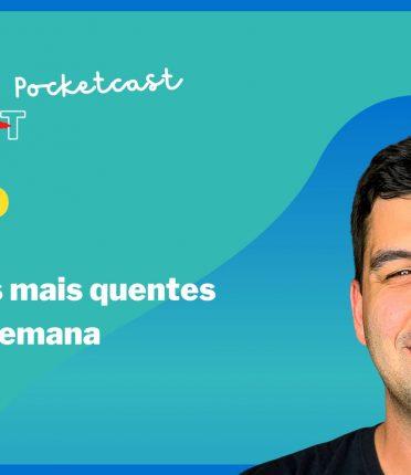 Pocketcast Mais Gestão, Episódio #13